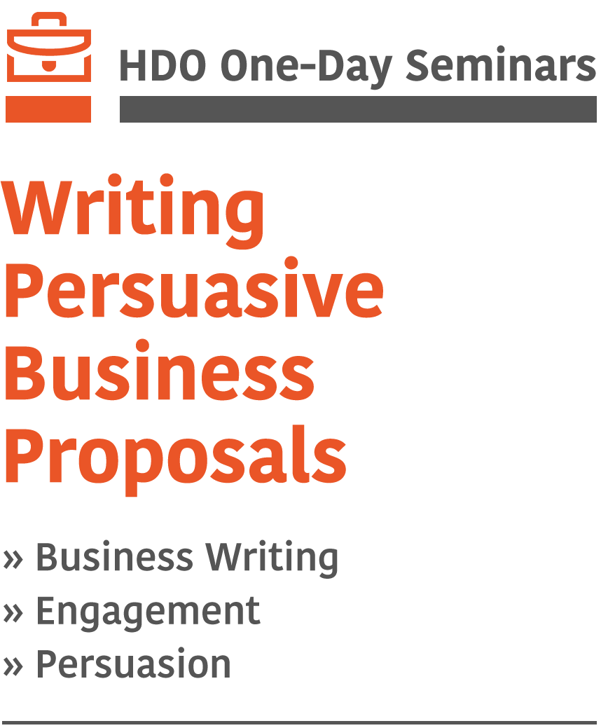 Writing Persuasive Business Proposals HDO OneDay Seminar – Business Proposals